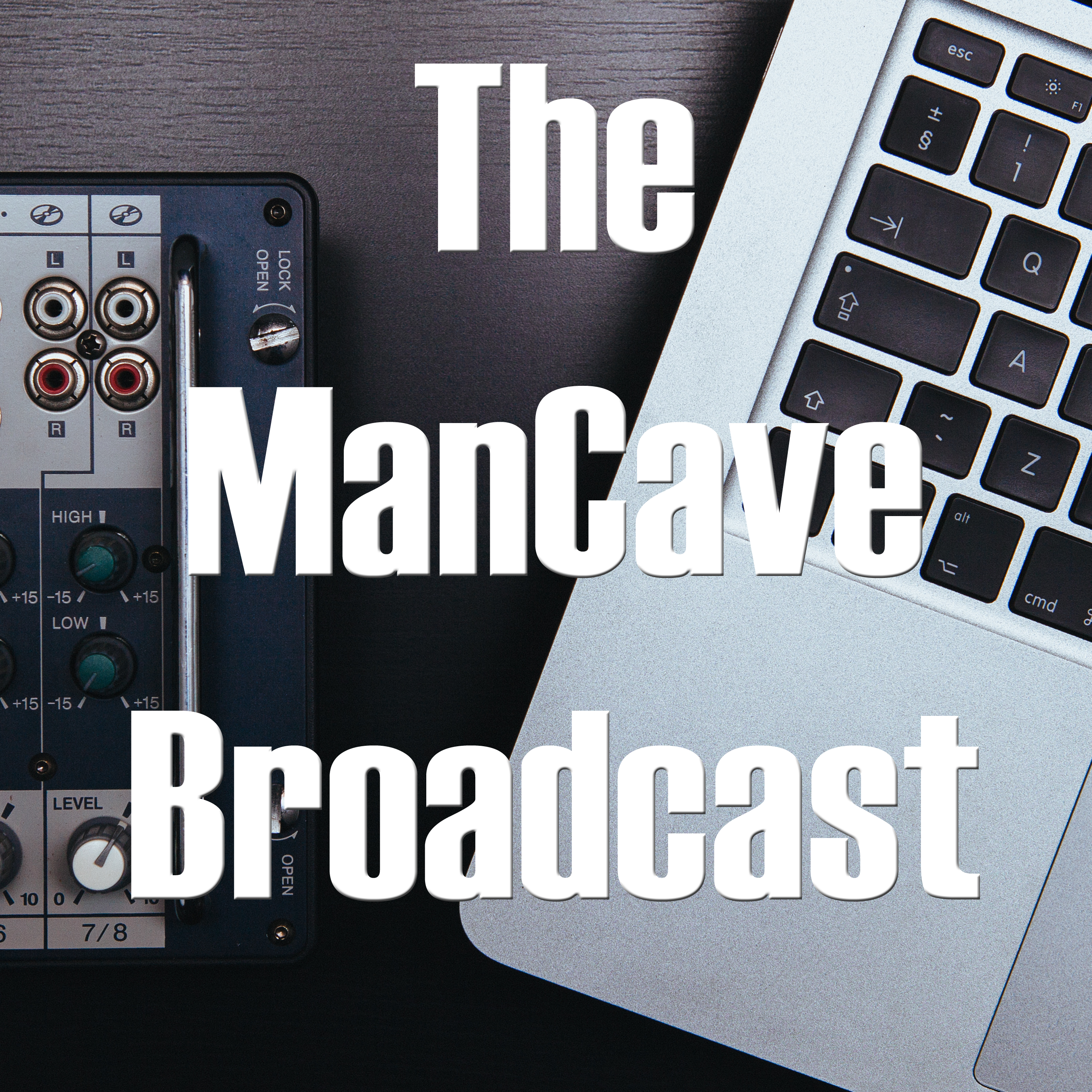 The ManCave Broadcast